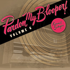 Pardon My Blooper Volume 6