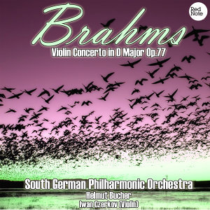 Brahms: Violin Concerto in D Major Op.77