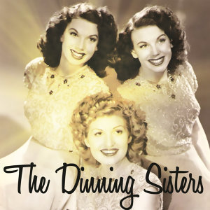 The Dinning Sisters
