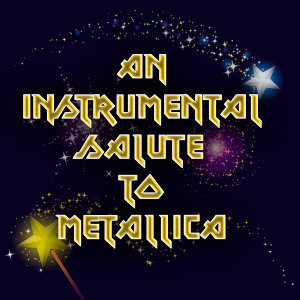An Instrumental Salute To Metallica