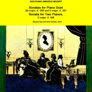 Sonatas For Piano Duet & Sonata For Two Pianos