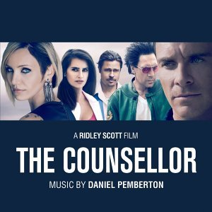 The Counselor - Original Soundtrack of Ridley Scott's Movie