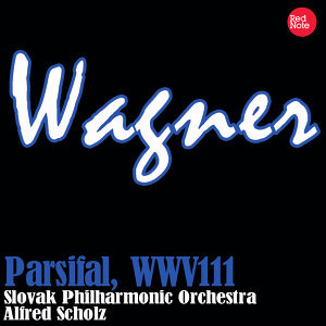 Wagner: Parsifal, WWV111