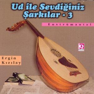 Ud Ile Sevdiginiz Sarkilar - 3