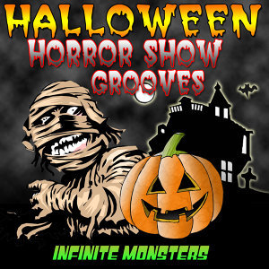 Halloween Horror Show Grooves