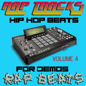 Rap Tracks Hip Hop Instrumentals Vol. 4