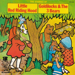 The Stories Of Little Red Riding Hood & Goldilocks And The Three Bears