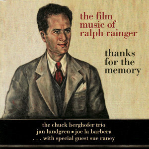 The Film Music of Ralph Rainger: Thanks for the Memory
