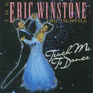 The Eric Winstone Orchestra - Teach Me To Dance