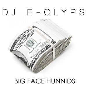 Big Face Hunnids