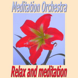 Relax and Meditation