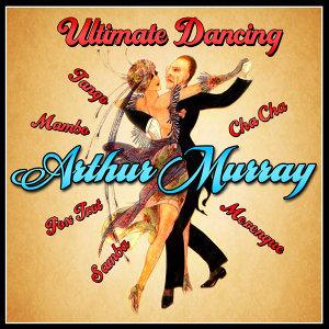 Ultimate Dancing - Foxtrot, Mambo, Samba, Tango, Cha Cha & Merengue