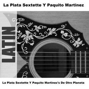 La Plata Sextette Y Paquito Martinez's De Otro Planeta