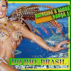 Batucada & Samba Dança. Do Rio. Brasil
