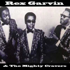 Rex Garvin & The Mighty Cravers