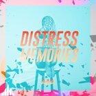 Distress Memories (Extended Mix)