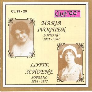 Maria Ivoguen, Soprano 1891 - 1987 & Lotte Schoene, Soprano 1894 - 1977