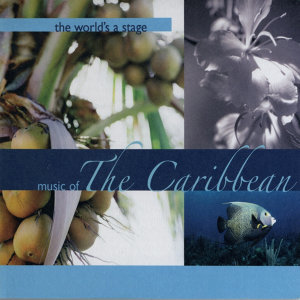 The World's a Stage - Music of the Carribbean