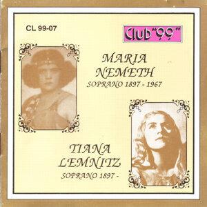Maria Nemeth, Soprano 1897 - 1967 & Tiana Lemnitz, Soprano 1897 - 1994