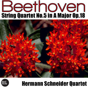 Beethoven: String Quartet No. 5 in A Major, Op.18
