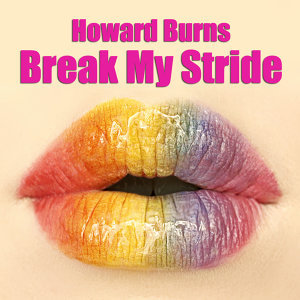 Break My Stride (as made famous by Matthew Wilder)