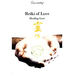 Reiki of Love - Healing Love