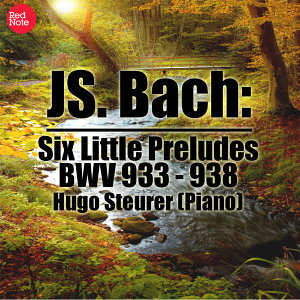 Bach: Six Little Preludes, BWV 933 - 938