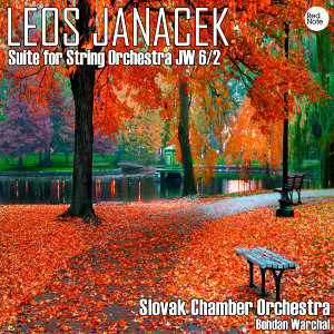 Janacek: Suite for String Orchestra JW 6/2