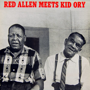 Red Allen Meets Kid Ory