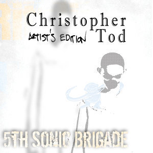 Christopher Tod Artists Edition