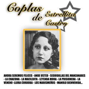 Las Coplas De Estrellita Castro