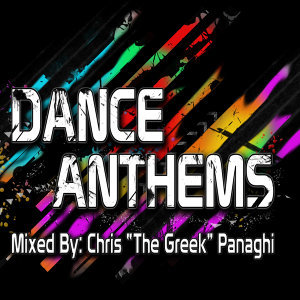 Dance Anthems (The Best Collection of Electro & Progressive House Anthems)