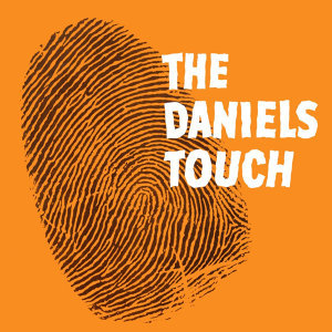 The Daniels Touch