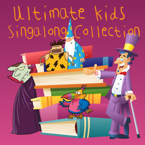 Ultimate Kids Singalong Collection