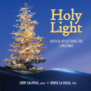 Holy Light, Musical Reflections For Christmas