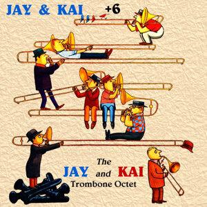 Jay & Kai + 6