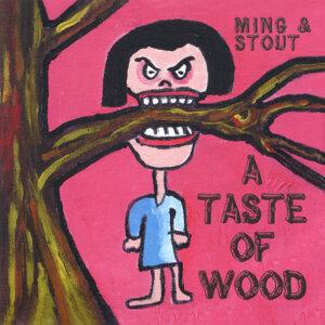 A Taste of Wood
