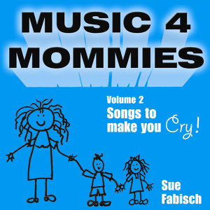Music for Mommies Volume 2