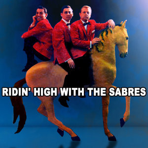 Ridin' High With The Sabres