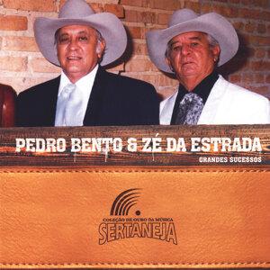 Coleção de Ouro da Música Sertaneja: Pedro Bento e Zé da Estrada (Grandes Sucessos)