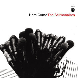 Here Come the Selmanaires