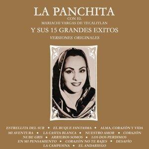 La Panchita y Sus 15 Grandes Éxitos (Versiones Originales)