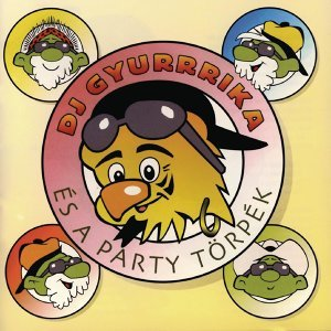 DJ Gyurika és a Party Törpék