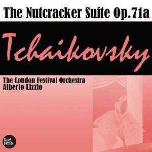 Tchaikovsky: The Nutcracker Suite Op.71a