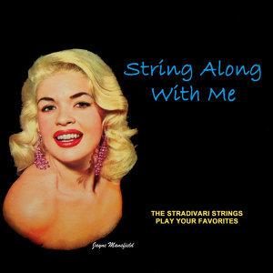 String Along With Me