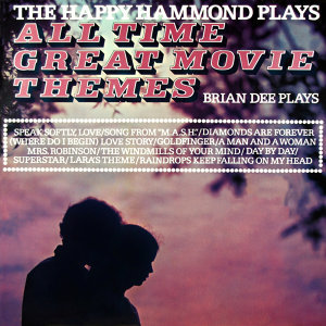 The Happy Hammond Plays All Time Great Movie Themes