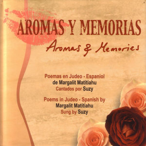 Aromas Y Memorias (Aromas and Memories)