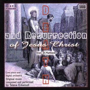 Death And Resurrection Of Jesus Christ