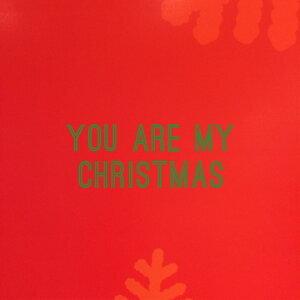 You Are My Christmas