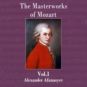 The Masterworks of Mozart Vol. 1